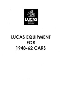 Lucas Equipment 1948 to 1962 cars