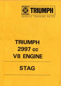 Triumph Stag 2997cc V8 Engine Service Training Notes